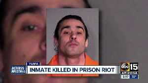 News video: Inmate killed, several others hospitalized in Yuma prison riot