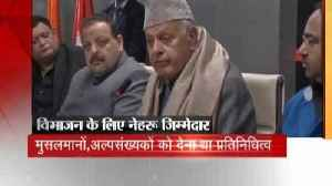 News video: 'Nehru and Patel responsible for partition of India'-Farooq Abdullah