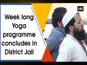 News video: Week long Yoga programme concludes in District Jail