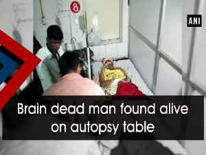 News video: Brain dead man found alive on autopsy table