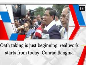 News video: Oath taking is just beginning, real work starts from today:  Conrad Sangma