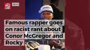 News video: Famous Rapper Goes On Racist Rant About Conor Mcgregor And Rocky