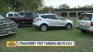 News video: Strawberry Fest parking lot helps special kids