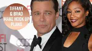 News video: Brad Pitt & Tiffany Haddish agree to hook up next year