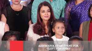 News video: Aishwarya At An Event For Cleft Surgeries