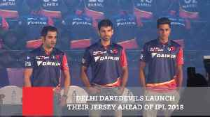News video: Delhi Daredevils Launch Their Jersey Ahead Of IPL 2018
