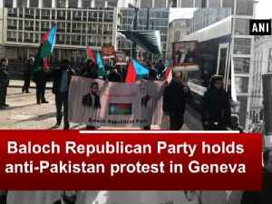 News video: Baloch Republican Party holds anti-Pakistan protest in Geneva