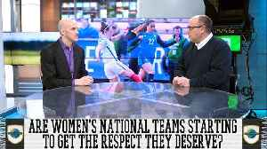 News video: Planet Futbol Ep.16: Are Women's National Teams Finally Getting The Respect They Deserve?