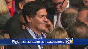 News video: NBA Reviewing Sexual Assault Allegations Against Mark Cuban