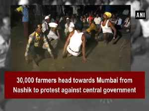 News video: 30,000 farmers head towards Mumbai from Nashik to protest against central government
