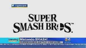 News video: Trending: Nintendo Switch Gets 'Super Smash Bros.'