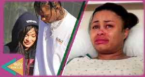 News video: Kylie Jenner REJECTS Travis Scott's Marriage Proposal, Blac Chyna BREAKS DOWN on Instagram -DR