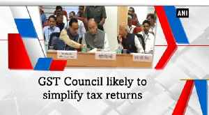 News video: GST Council likely to simplify tax returns