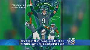News video: Eagles Mural Going Up In NE Philly