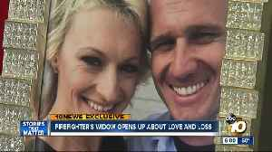 News video: San Diego firefighter's widow opens up about love and loss