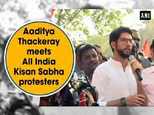 News video: Aaditya Thackeray meets All India Kisan Sabha protesters