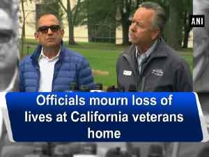 News video: Officials mourn loss of lives at California veterans home