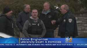 News video: Police Probe Death Of Female Binghamton Student As Homicide