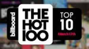 News video: Early Release! Billboard Hot 100 Top 10 March 17th 2018 Countdown   Official