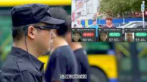 News video: China's 'black tech' glasses pick out criminal faces