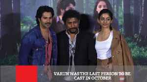 News video: Varun Was The Last Person To Be Cast In October