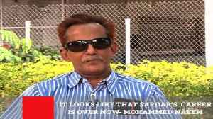 News video: It Looks Like That Sardar's  Career Is Over Now- Mohammed Naeem
