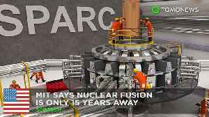 News video: MIT says actual nuclear fusion will be on the grid in 15 years
