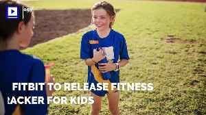 News video: Fitbit to Release Fitness Tracker for Kids