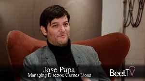 News video: Shorter Festival, More To Offer: Cannes Lion's Managing Director Jose Papa