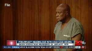 News video: Preliminary hearing begins for 1979 cold case