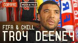 News video: Diving, 'Cojones' & Being A Hardman | FIFA and Chill with Troy Deeney ft. Poet and Vuj