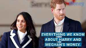 News video: Prince Harry and Meghan Markle Are Royally Rich. Here's Everything We Know About Their Fortune