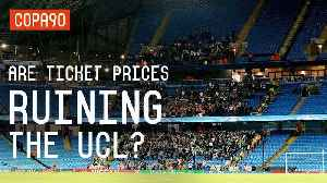 News video: Are Ticket Prices Ruining The Champions League?
