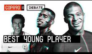 News video: Who is The Best Young Player in The World? | COPA Debate