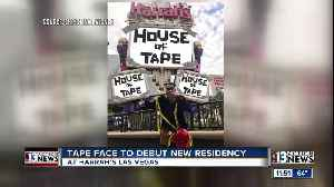 News video: Tape Face has new show at Harrah's