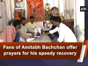 News video: Fans of Amitabh Bachchan offer prayers for his speedy recovery