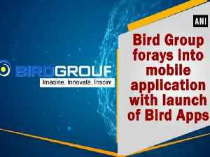 News video: Bird Group forays into mobile application with launch of Bird Apps