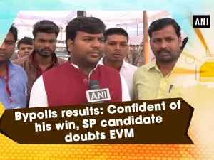 Bypolls results: Confident of his win, SP candidate doubts EVM [Video]