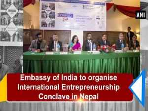 News video: Embassy of India to organise International Entrepreneurship Conclave in Nepal