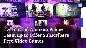 News video: Twitch and Amazon Prime Team up to Offer Subscribers Free Video Games