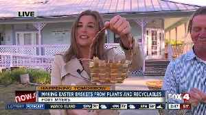 News video: Making Easter Baskets from Plants and Recyclables