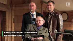 News video: Stephen Hawking Dead at Age 76. His Children Release Statement