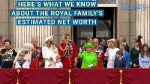 News video: All the Members of the British Royal Family, Ranked by Net Worth