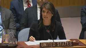 News video: Russia responsible for chemical attack: Haley