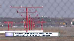 News video: Case of measles confirmed in international traveler returning to metro Detroit on March 6