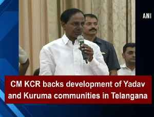 News video: CM KCR backs development of Yadav and Kuruma communities in Telangana