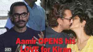 News video: Aamir Khan OPENS about his LOVE for Kiran Rao