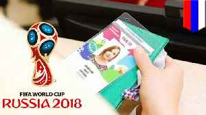 News video: Going to the 2018 World Cup? You'll need a 'Fan ID' for that.