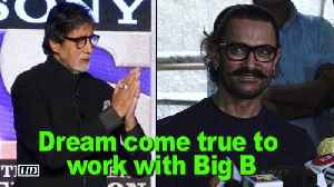 News video: Aamir Khan: Dream come true to work with Big B