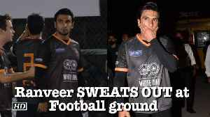 News video: Ranveer Singh SWEATS OUT at Football ground